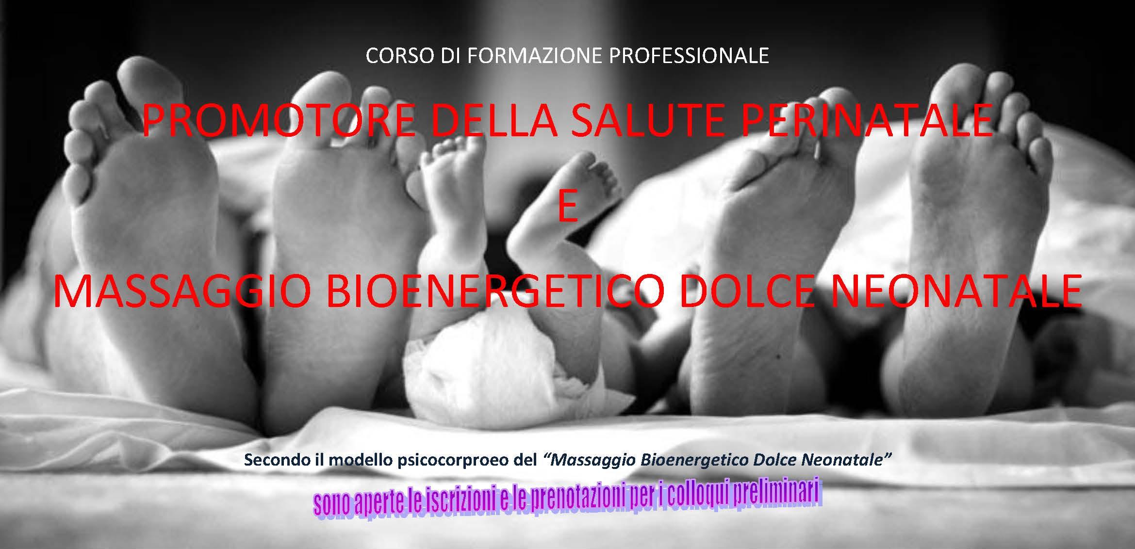 Corso di Formazione Professionale: Promotore della Salute Perinatale Massaggio Bioenergetico Dolce Neonatale